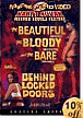 The Beautiful, The Bloody along With Behind Closed Doors Double Feature