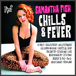 Feature CD: Samantha Fish Chills and Fever CD.