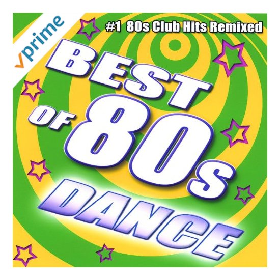 Featured CD: Best of 80s Techno Dance Hits
