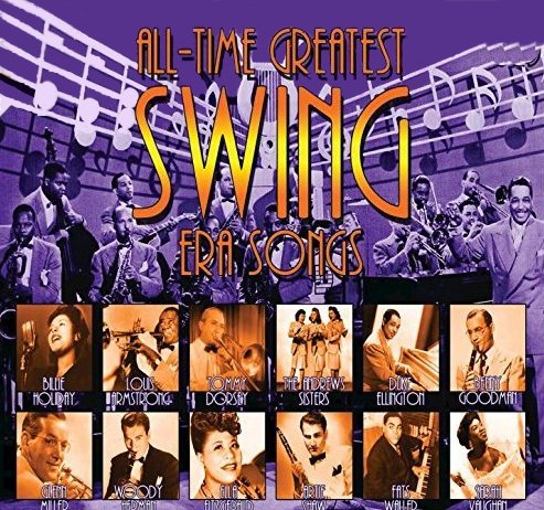 All-Time Greatest Swing Era Songs CD.
